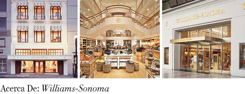 Acerca De: Williams-Sonoma